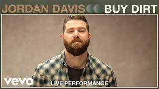 Jordan Davis - Buy Dirt (Live Performance) | Vevo