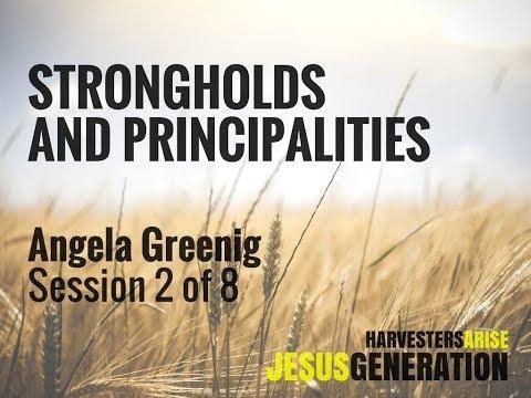 Angela Greenig: Strongholds and Principalities