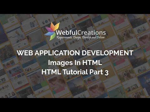 Images In HTML - HTML Tutorial - Web Application Development - Part 3