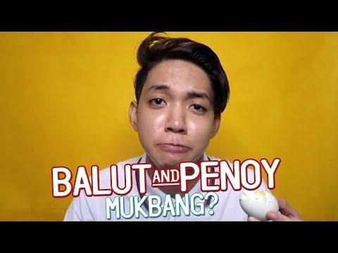 SARAP NG ITLOG! (BALUT & PENOY MUKBANG?) UGH LUHMEH!