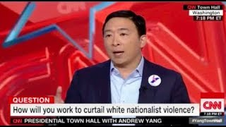 Presidential Candidate Yang says White Nationalists COMMITS Terrorism because of...