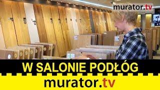 W salonie podłóg drewnianych - 5 produktów w 5 minut