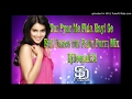 Tor Pyar Me Fida Hi Ge--Full Dance but Fadu Durm Mix Dj Deepak(Djdeepak24.tk)