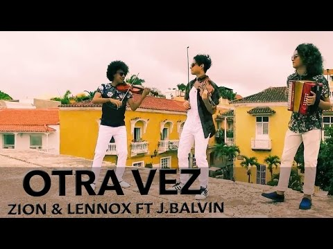 Otra Vez - Zion y Lennx Ft J. Balvin ( Cover By Eleven Ft Mulett )