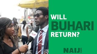 Will Buhari return?