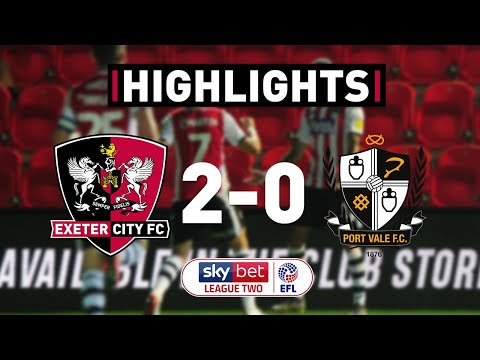 HIGHLIGHTS: Exeter City 2 Port Vale 0 (17/9/19) EFL Sky Bet League Two