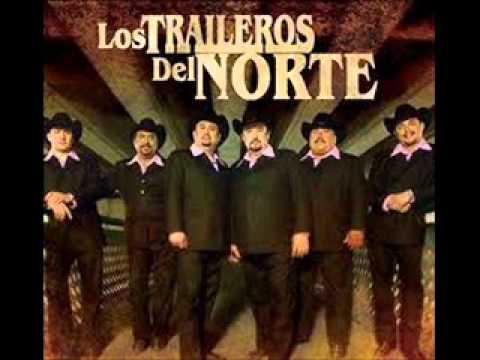LOS TRAILEROS DEL NORTE NO HAY PROBLEMA