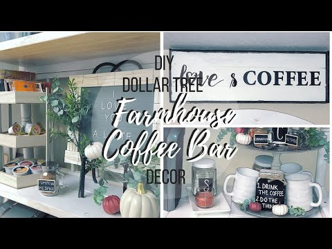 DIY DOLLAR TREE FARMHOUSE COFFEE BAR DECOR