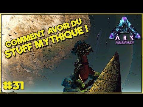 COMMENT AVOIR DE L'EQUIPEMENT MYTHIQUE :: ARK Aberration FR - EP31
