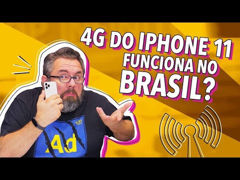 O 4G DO IPHONE 11 IMPORTADO FUNCIONA NO BRASIL?