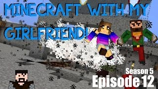 Minecraft with my Girlfriend! (S5 E12) - The Final Piece