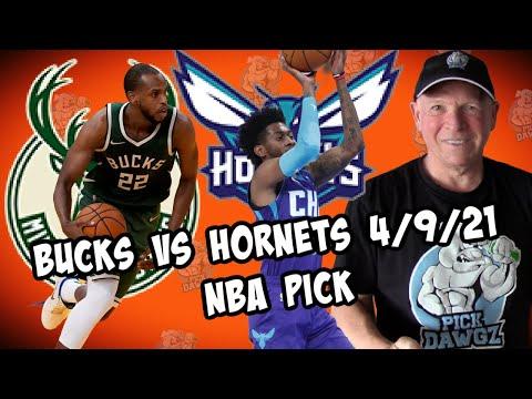 Milwaukee Bucks vs Charlotte Hornets 4/9/21 Free NBA Pick and Prediction NBA Betting Tips