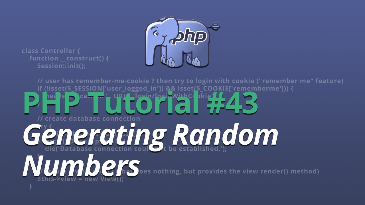PHP Tutorial - #43 - Generating Random Numbers