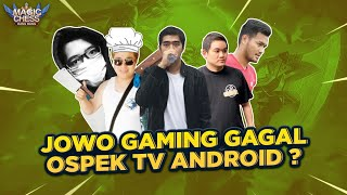JOWO GAMING GAGAL OSPEK TV ANDROID !! SALAH SIAPA ?? PENGKHIANATAN BY AVENUE !!!