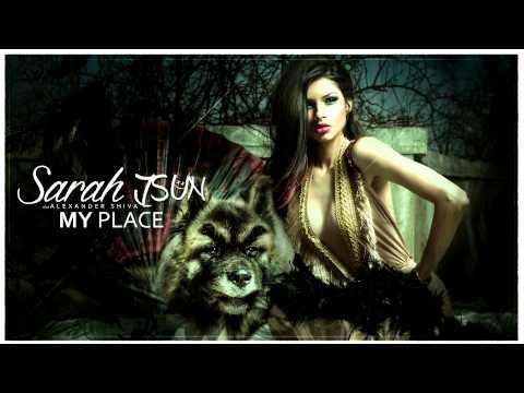 Sarah JSun  My Place  ft Alexander Shiva