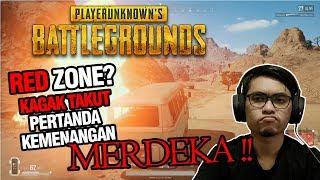 MAJU TAK GENTAR, GAK TAKUT RED ZONE - PUBG INDONESIA