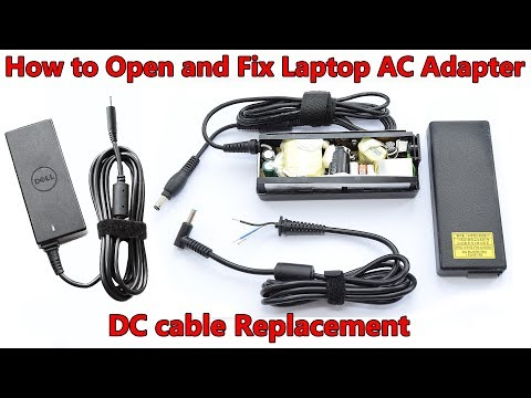 Open and Fix Laptop AC Adapter without Damaging. DC cable and Capacitors Replacement