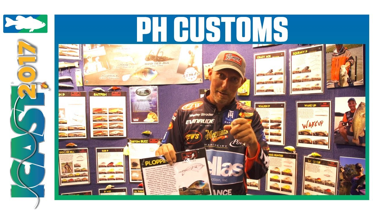 ICAST 2017 Videos - PH Customs Wesley Strader Ploppin-P with