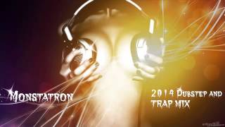 Dubstep and Trap Mix 2014!