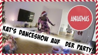 KAT'S DANCESHOW AUF DER PARTY | AnKatMAS ❅
