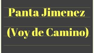 Panta Jimenez   Voy de Camino   Audio Original