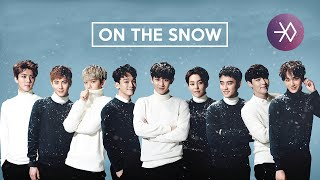 Download EXO - 발자국 (On the Snow) (Korean Version) [Audio] MP3 song and Music Video