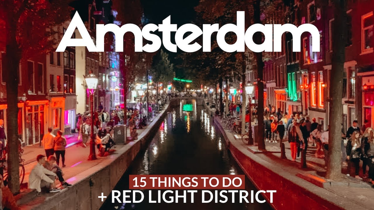 Download AMSTERDAM Travel Guide | 15 top things to do + Red Light District