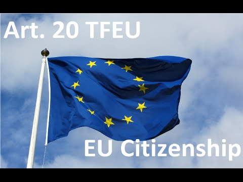 Article 20 TFEU - EU Citizenship