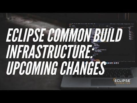 Eclipse Common Build Infrastructure: Upcoming Changes 18/05/09