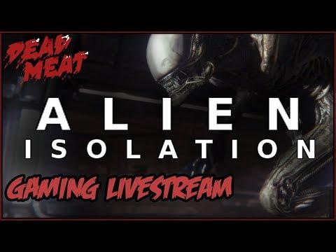 ALIEN ISOLATION Gaming Livestream #2