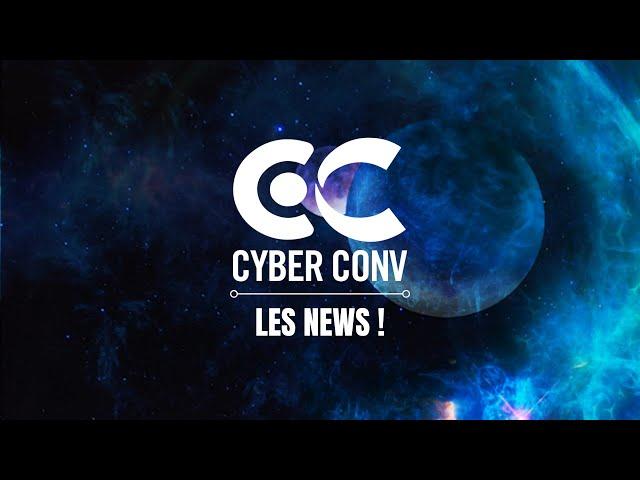 CyberConv 2.0 J-15 - Les news !