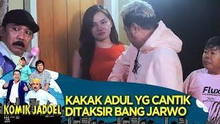 Kakak Adul Yang Cantik Ditaksir Bang Jarwo - Komik Jadoel (1/2)