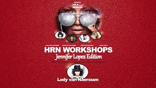 LODY VAN NAERSSEN | Jennifer Lopez - If You Had My Love | HRN Workshops JLO Edition