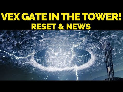 VEX GATE In The TOWER! Destiny 2 News & October 15th Reset