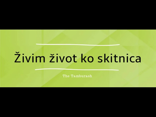 The Tamburash - Živim život ko skitnica (Highlight) - YouTube