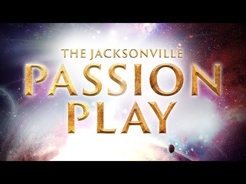 Jacksonville Passion Play 2017