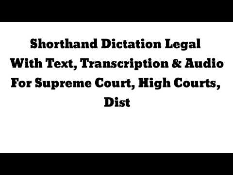 Shorthand Dictation Legal, 120 WPM,Volume 1, Exercise 13