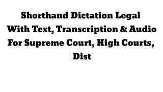 shorthand dictation legal 120 wpm - Website hàng đầu về video giải