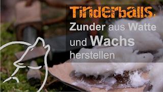 Survival Tipps & Tricks: Tinderballs aus Wachs und Watte herstellen