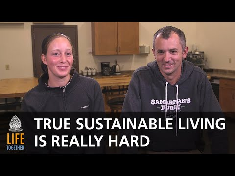 TRUE Sustainable Living Is Really Hard