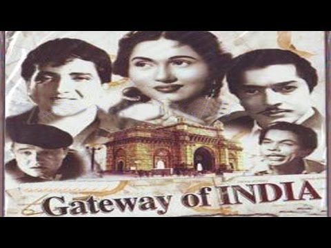 GATEWAY OF INDIA - Bharat Bhushan, Pradeep Kumar, Madhubala, Johnny Walker,Bhagwan