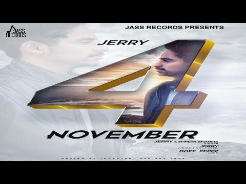 4 November (Full Song) | Jerry Ft. Shreya Sharma | Dope PeppZ | New Punjabi Songs 2017