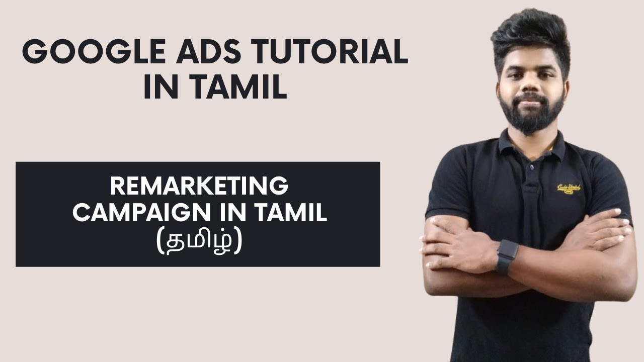 Google Ads Remarketing in Tamil 2020 | Google Ads in Tamil | Google Ads Turotial in Tamil