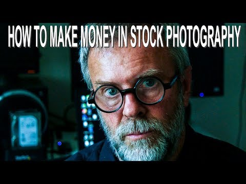 HOW TO MAKE MONEY IN STOCK PHOTOGRAPHY