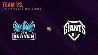 7th Heaven vs. Giants South APAC League 2021 - Stage 1 - Playday #5