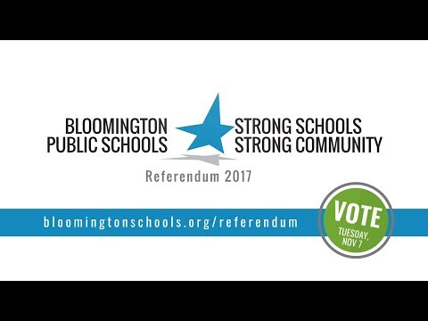 Bloomington Public Schools - 2017 Referendum - Strong Schools, Strong Community
