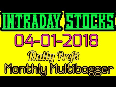 Day trading stocks 04-01-2018  Best stocks with huge potential for intraday