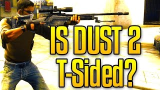 IS DUST 2 T-SIDED? CS GO Competitive