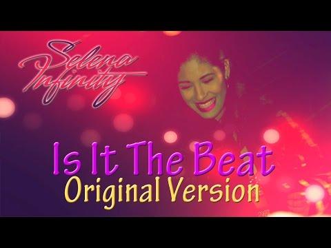 Selena - Is It The Beat (Unreleased Original Version)