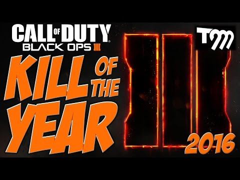 Black Ops 3 - KILL OF THE YEAR 2016
